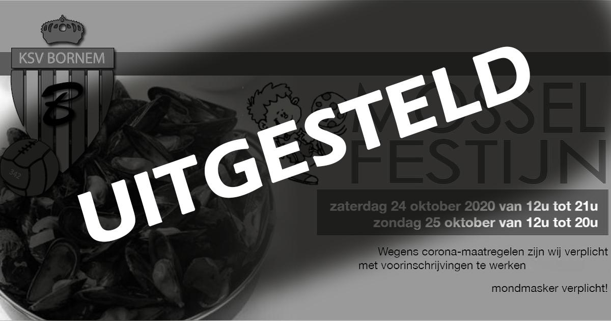 Mosselfestijn UITGESTELD !